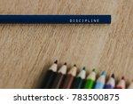 discipline concept. discipline... | Shutterstock . vector #783500875