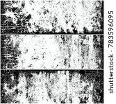 black and white grunge... | Shutterstock . vector #783596095