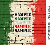 grunged italian flag over a... | Shutterstock .eps vector #78366511