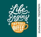 typography   hand lettering... | Shutterstock .eps vector #783699694