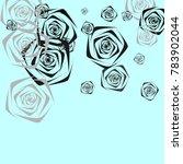 roses background vector.... | Shutterstock .eps vector #783902044