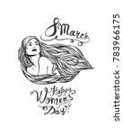 8 march. happy women's day ... | Shutterstock .eps vector #783966175