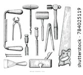 antique carpenter tools hand... | Shutterstock .eps vector #784025119