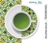 cup of green tea with doodle... | Shutterstock .eps vector #784080481