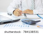 accountant and finance concept  ... | Shutterstock . vector #784138531