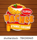 nachos ethnic cuisine logo and... | Shutterstock . vector #784240465