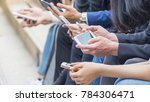 group of hand with smartphone | Shutterstock . vector #784306471