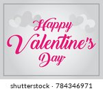 happy valentine's day lettering ... | Shutterstock .eps vector #784346971
