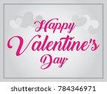 happy valentine's day lettering ... | Shutterstock .eps vector #784346971