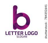letter b logo. logo template. | Shutterstock .eps vector #784352641