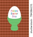 happy easter day greeting card... | Shutterstock .eps vector #784386151
