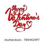 happy valentine's day.... | Shutterstock .eps vector #784442497