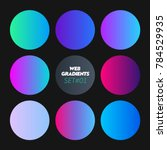 round gradients set with modern ... | Shutterstock .eps vector #784529935