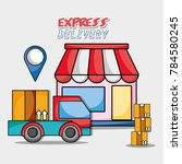 express delivery service... | Shutterstock .eps vector #784580245