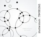 vector dots and circles connect ... | Shutterstock .eps vector #784581361