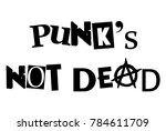 punks not dead music current... | Shutterstock . vector #784611709