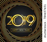 happy new year 2019 greeting...   Shutterstock .eps vector #784657651