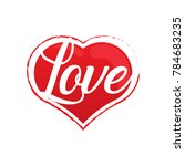 red heart with text vector | Shutterstock .eps vector #784683235