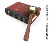 law book and hammer. 3d render. | Shutterstock . vector #784691341