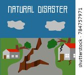 natural disaster illustration... | Shutterstock .eps vector #784757971
