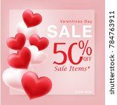 valentines day sale background... | Shutterstock .eps vector #784763911