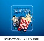 set of popcorn  3d glasses ... | Shutterstock .eps vector #784771081