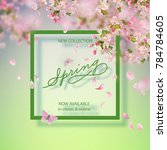 vector background with spring... | Shutterstock .eps vector #784784605