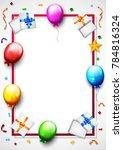 birthday balloon with confetti... | Shutterstock . vector #784816324
