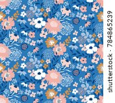 trendy seamless floral ditsy... | Shutterstock .eps vector #784865239