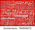 happy holidays. christmas... | Shutterstock . vector #784904071
