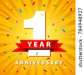 1 year anniversary celebration...   Shutterstock .eps vector #784948927