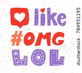 omg like lol and hashtag... | Shutterstock .eps vector #784951195