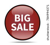 big sale icon .internet button... | Shutterstock . vector #784994371