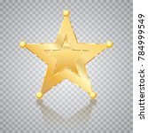 golden star  sheriff badge ... | Shutterstock .eps vector #784999549