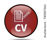 cv icon .internet button.3d... | Shutterstock . vector #785007361