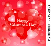valentines day love background. ... | Shutterstock .eps vector #785010571