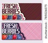 vector banners for fresh... | Shutterstock .eps vector #785026075