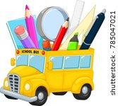school bus with school supplies ... | Shutterstock .eps vector #785047021