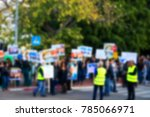 blurred protesting crowd | Shutterstock . vector #785066971