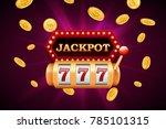 slot machine and jackpot banner ... | Shutterstock .eps vector #785101315