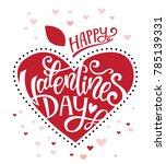 happy valentines day hand drawn ... | Shutterstock .eps vector #785139331