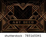 the great gatsby deco style... | Shutterstock .eps vector #785165341