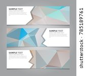abstract geometric banners | Shutterstock .eps vector #785189761