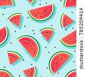 watermelons pattern. seamless... | Shutterstock .eps vector #785209414