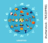 logistic flat round composition ... | Shutterstock . vector #785209981