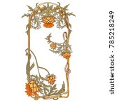 frame in art nouveau style with ... | Shutterstock .eps vector #785218249