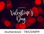 happy valentine's day... | Shutterstock . vector #785234899