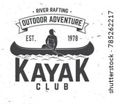 kayak club. vector illustration.... | Shutterstock .eps vector #785262217
