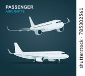passenger aircraft.  airplane... | Shutterstock .eps vector #785302561
