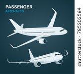 passenger aircraft.  airplane... | Shutterstock .eps vector #785302564
